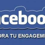Contenido Facebook, mejora tu engagement.